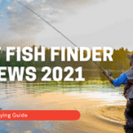 Best Fish Finder Reviews 2021 - Complete Buying Guide